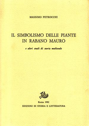 copertina di Il simbolismo delle piante in Rabano Mauro, e altri studi di storia medievale