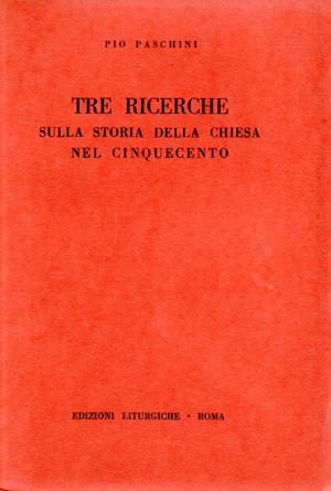 copertina di Tre ricerche sulla storia della Chiesa nel Cinquecento