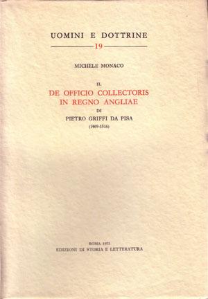 copertina di Il «De officio collectoris in regno Angliae» di Pietro Griffi da Pisa (1469-1516)
