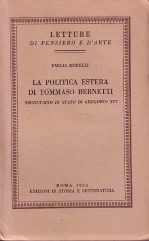 copertina di La politica estera di Tommaso Bernetti, Segretario di Stato di Gregorio XVI