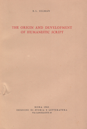 copertina di The Origin and Development of Humanistic Script