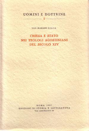 copertina di Chiesa e Stato nei teologi agostiniani del secolo XIV