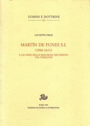 copertina di Martín de Funes S.I. (1560-1611) e gli inizi delle riduzioni dei gesuiti nel Paraguay