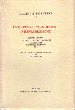 copertina di Une oeuvre clandestine d'Henri Bremond: «Sylvain Leblanc, Un clerc qui n'a pas trahi. Alfred Loisy d'après ses mémories (1931)»