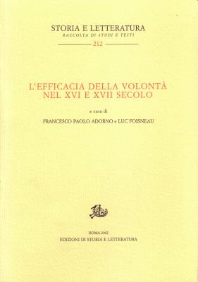 copertina di L'efficacia della volontà nel XVI e XVII secolo