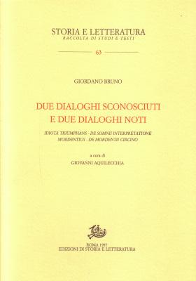 copertina di Due dialoghi sconosciuti e due dialoghi noti: «Idiota triumphans», «De somnii interpretatione», «Mordentius», «De mordentii circino»