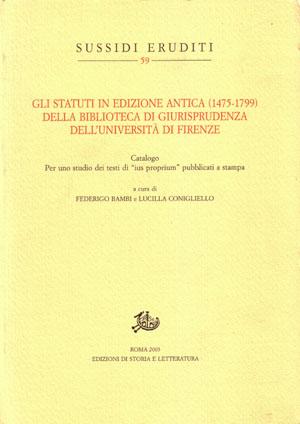 copertina di Gli statuti in edizione antica (1475-1799) della Biblioteca di Giurisprudenza dell'Università di Firenze