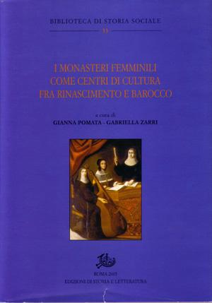 copertina di I monasteri femminili come centri di cultura fra Rinascimento e Barocco