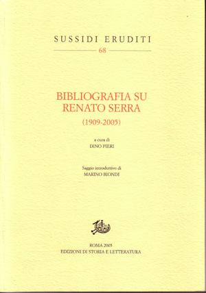 copertina di Bibliografia su Renato Serra (1909-2005)