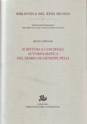 copertina di Scrittura e coscienza autobiografica nel diario di Giuseppe Pelli