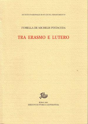 copertina di Tra Erasmo e Lutero