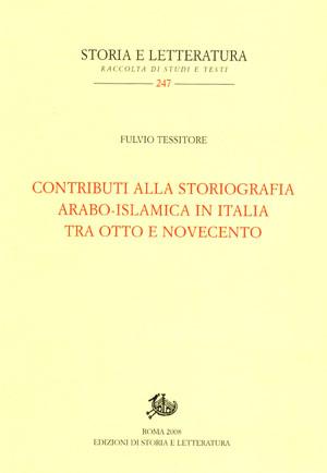 copertina di Contributi alla storiografia arabo-islamica in Italia tra Otto e Novecento