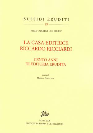 copertina di La casa editrice Riccardo Ricciardi