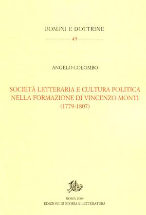 copertina di Società letteraria e cultura politica nella formazione di Vincenzo Monti (1779-1807)