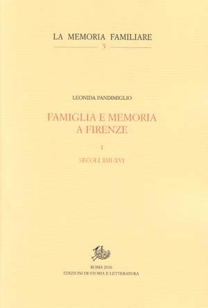 copertina di Famiglia e memoria a Firenze. I