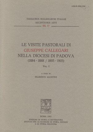 copertina di Le visite pastorali di Giuseppe Callegari nella diocesi di Padova (1884-1888/1893-1905)