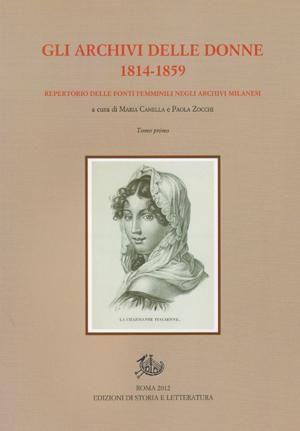 copertina di Gli archivi delle donne. 1814-1859
