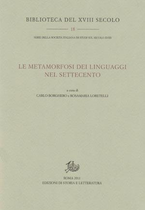 copertina di Le metamorfosi dei linguaggi nel Settecento