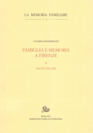 copertina di Famiglia e memoria a Firenze. II