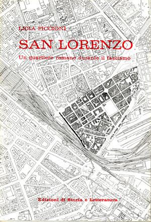 copertina di San Lorenzo, un quartiere romano durante il fascismo
