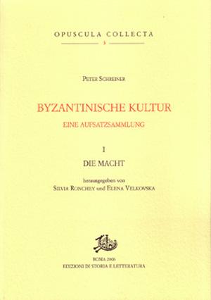 copertina di Byzantinische Kultur. I. Eine Aufsatzsammlung