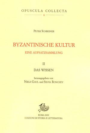 copertina di Byzantinische Kultur. II. Eine Aufsatzsammlung