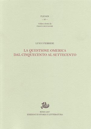 copertina di La questione omerica dal Cinquecento al Settecento