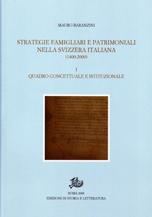 copertina di Strategie famigliari e patrimoniali nella Svizzera italiana (1400-2000)