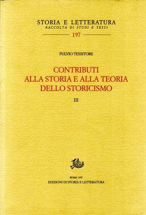copertina di Contributi alla storia e alla teoria dello storicismo. III